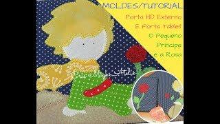 PAP - Moldes Porta Tablet/Porta HD Externo- O Pequeno Príncipe e a Rosa