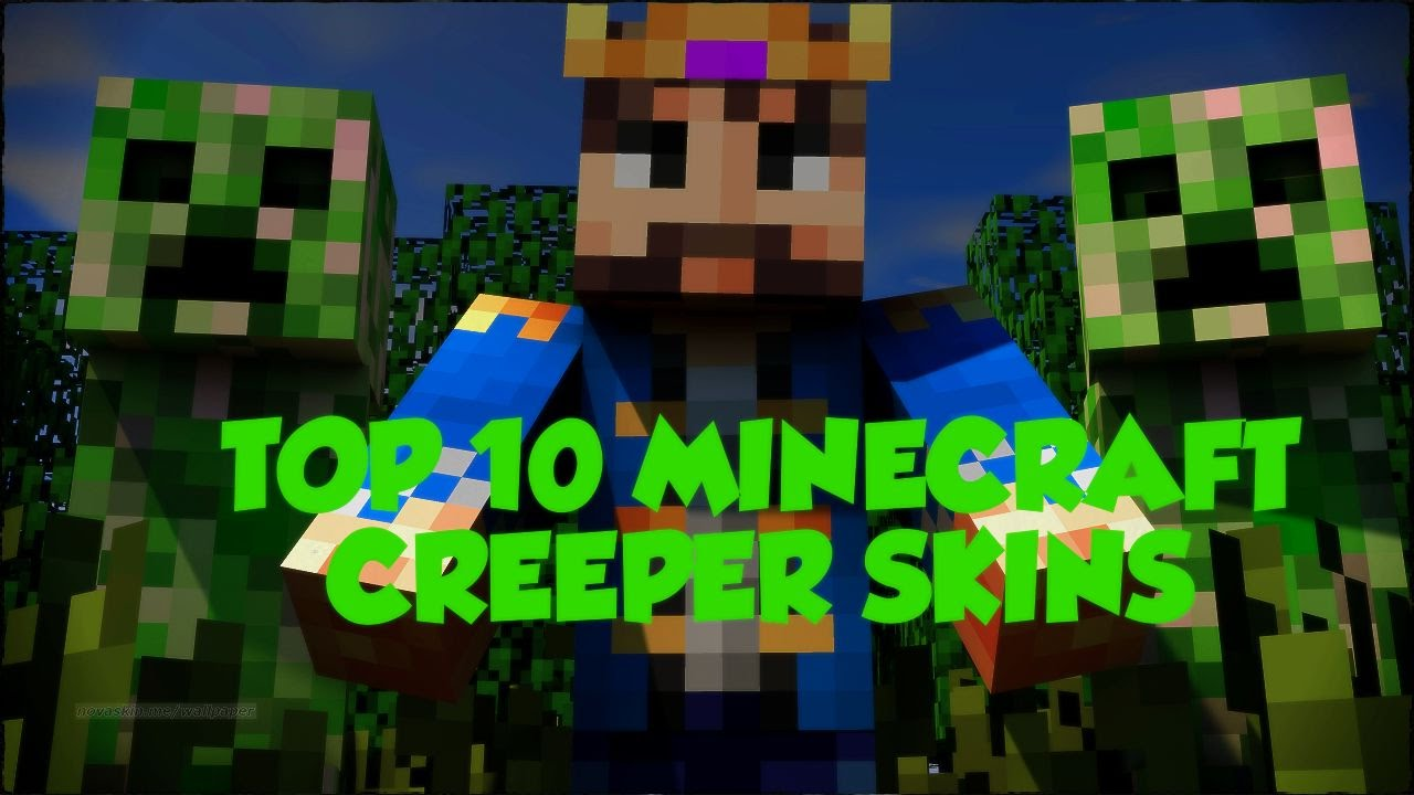 TOP 10 MINECRAFT CREEPER SKINS // Minecraft Skins - YouTube