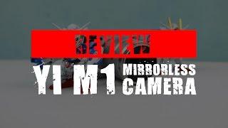 Review YI M1 Mirrorless Camera : Mirrorless Kerehore