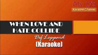 [KARAOKE]When Love and Hate Collide - Def Leppard