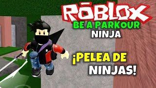 ¡PELEA DE NINJAS! ROBLOX: BE A PARKOUR NINJA