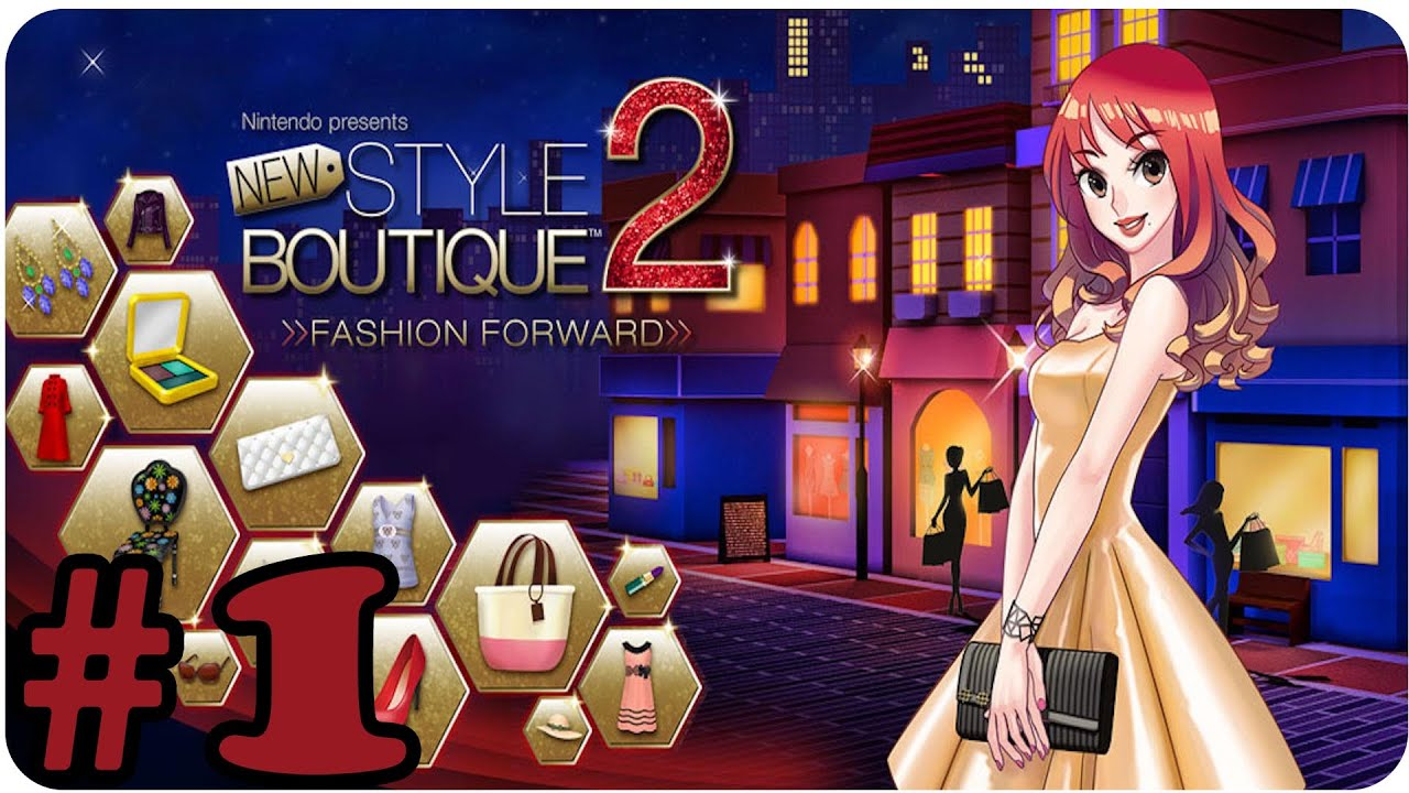 New Style Boutique 2 Fashion Forward First Look Gameplay Walkthrough Part 1 Youtube