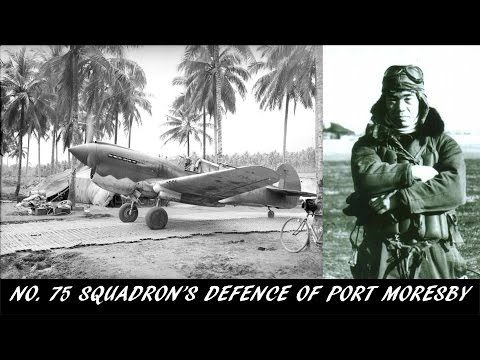 Video from the Past [13] - No. 75 Squadron's Defence of Port Moresby