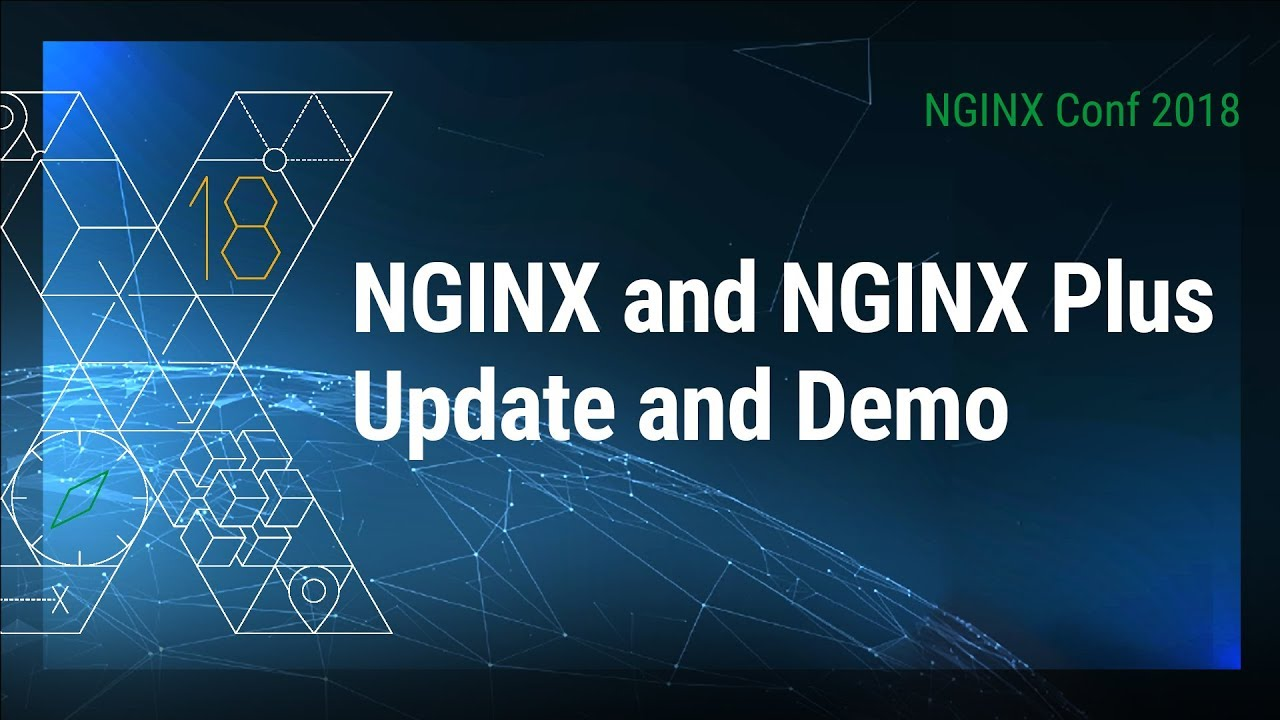 NGINX and NGINX Plus Update and Demo