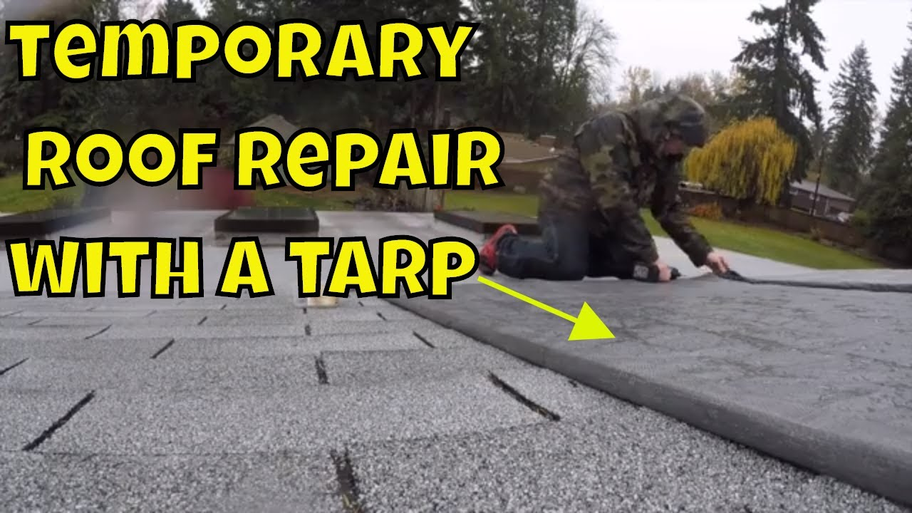 How To Temporarily Cover Your Roof When It Leaks Using A Tarp You