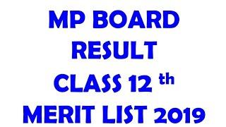 MP BOARD RESULT 2019 Merit List CLASS 12th