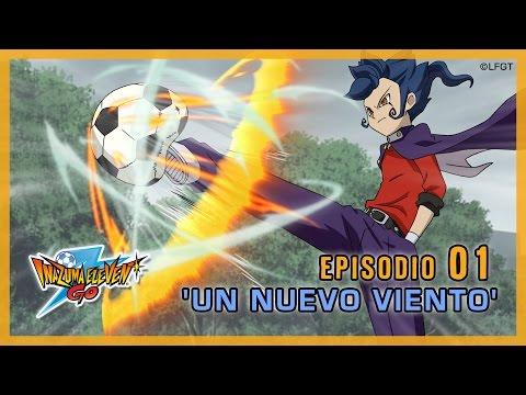 Episodio 1 Inazuma Eleven Go Castellano: «¡UN NUEVO VIENTO!»
