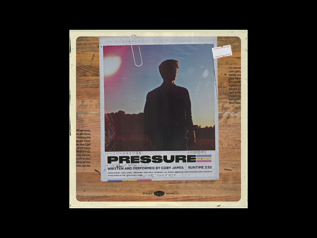 Coby James - Pressure (Audio Only)