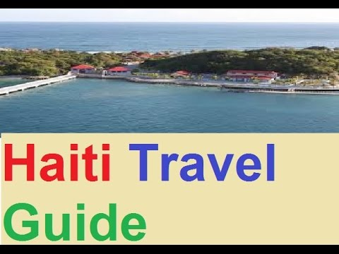 Haiti Travel Guide
