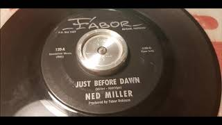 Ned Miller - Just Before Dawn - 1965 Ballad - FABOR 139