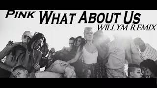P!nk - What About Us (Willym Remix) (Single Eletronical) (audio)