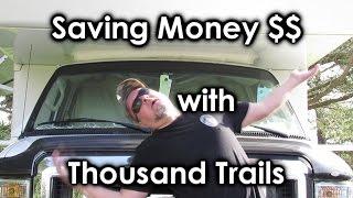 saving money with thousand trails rv membership