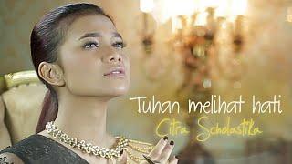 Download Tuhan Melihat Hati - Citra Scholastika |Official Music Video| - Lagu Rohani