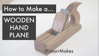 How to Make a Wooden Hand Plane