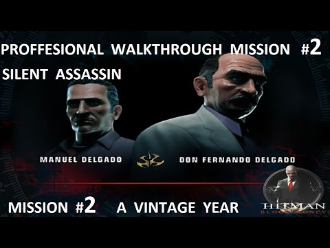 Hitman: Blood Money - Professional Walkthrough - Mission 2 - A Vintage Year (Accidents only)