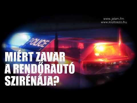 Miért zavar a rendőrautó szirénája? – SZABADULÁS