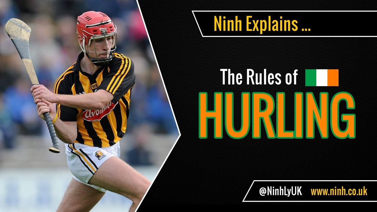 The Rules Of Hurling  Explained!