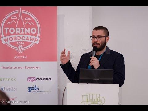 Luca Tumedei: The WordPress Way, the Modern Way – Developing As if It Were 2016