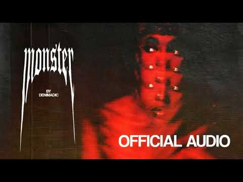 Denimadic - Monster (Official Audio)