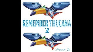 Remember Thucana N.2   (Afro Funky '80) Mix By Armando Jee