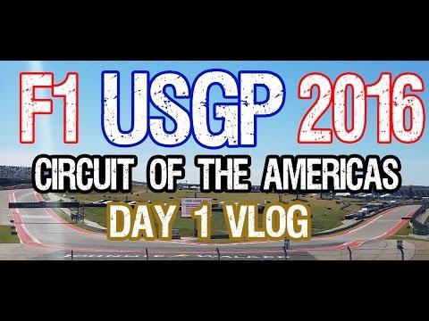 F1 United States Grand Prix | Vlog Day 1 | Austin Texas | COTA | Shot with Galaxy S7