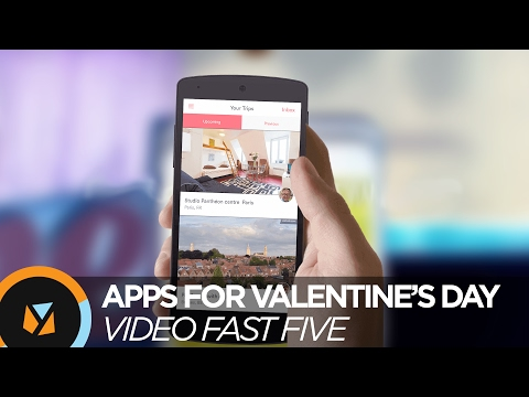 Video Fast Five: Apps for Valentine's Day