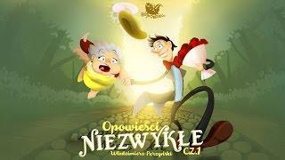 OPOWIEŚCI NIEZWYKŁE CZ. 1 – Bajkowisko.pl– słuchowisko – bajka dla dzieci (audiobook)