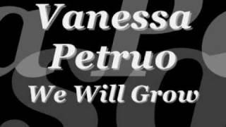 Vanessa Petruo We Will Grow