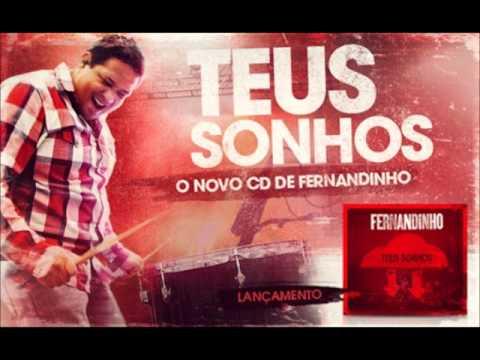 05 - Uma Coisa Peço Ao Senhor - Fernandinho (Teus Sonhos)