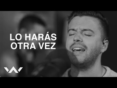 Lo Harås Otra Vez (Do It Again) | Spanish | Acustico | Elevation Worship