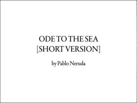 Ode To The Sea by Pablo Neruda
