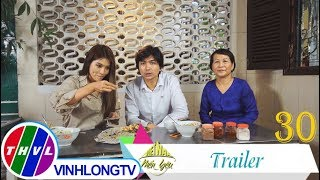 THVL | Việt Nam mến yêu - Tập 30: Trailer