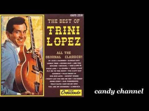 Trini Lopez - The Best Of  (Full Album)