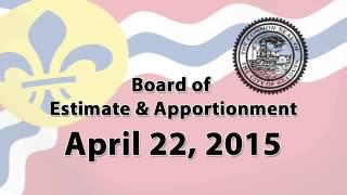Board of Estimate & Apportionment   April 22, 2015