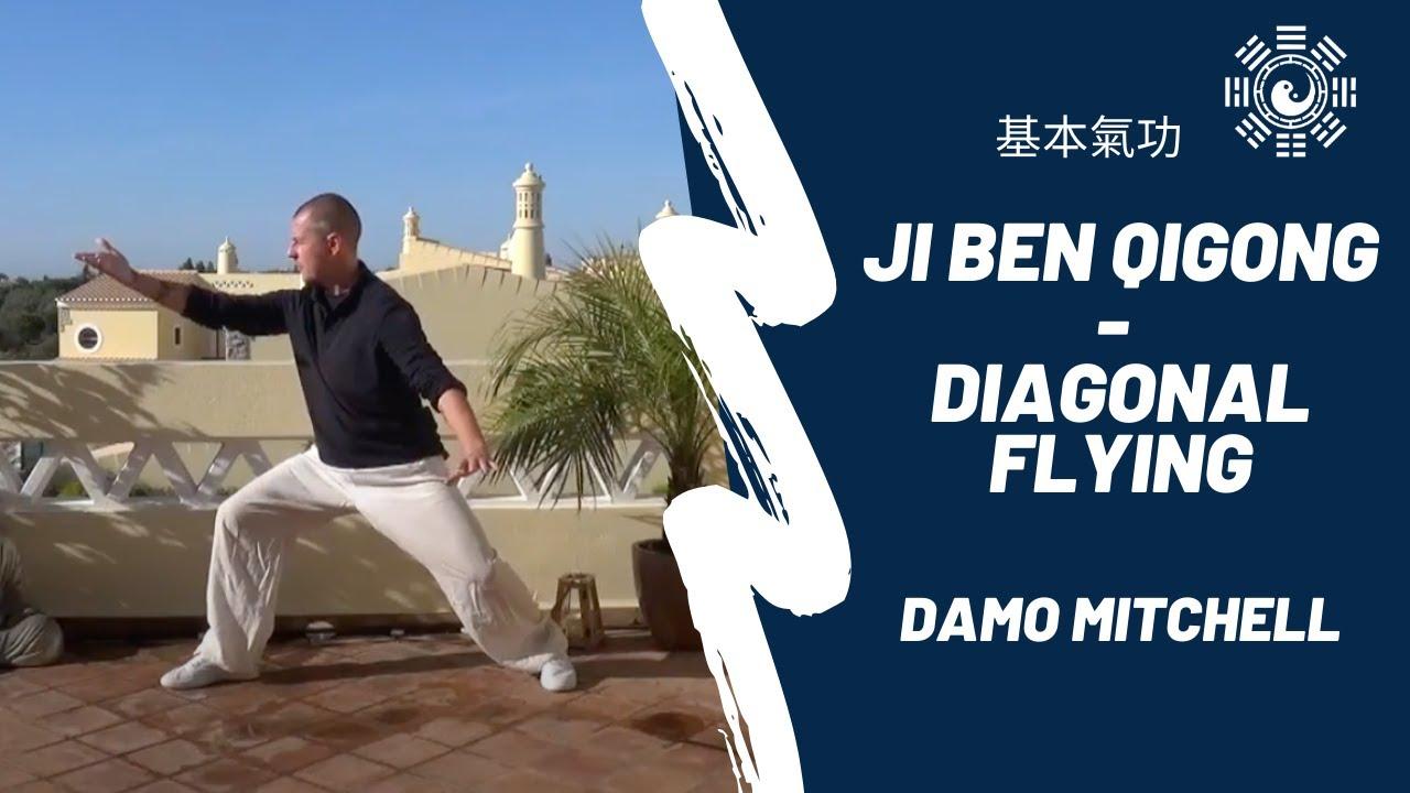 Ji Ben Qi Gong (基本氣功) - Diagonal Flying