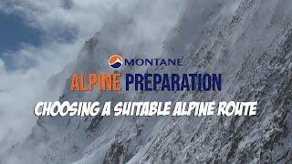Alpine Preparation - Choosing a suitable alpine route
