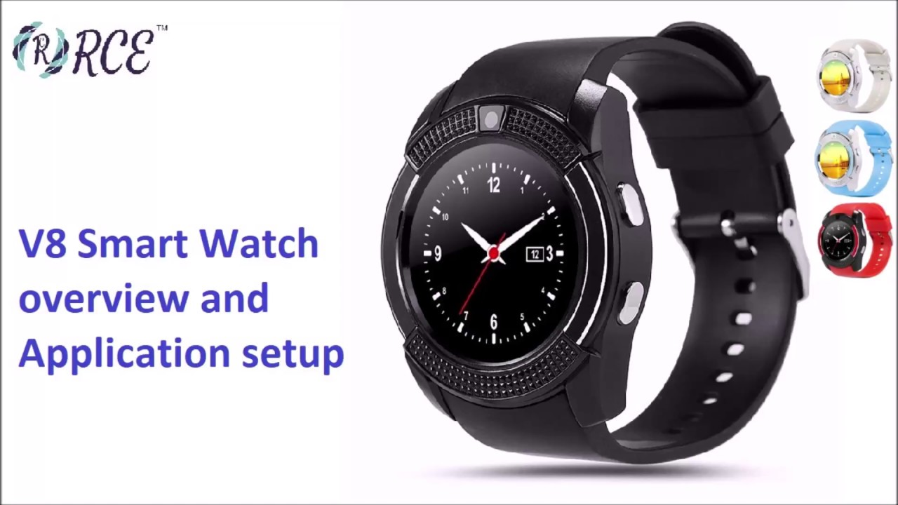 a6f950f9d33 v8 Smart Watch Overview and Application Setup - YouTube