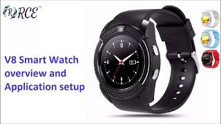 v8 Smart Watch Overview and Application Setup
