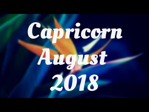 ♑Capricorn - Love at first sight!!💖 August 2018 Love, Work & Money Reading