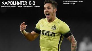 NAPOLI-INTER 0-2 - Radiocronaca di Carlo Verna & Gianfranco Coppola (COPPA ITALIA) da Rai Radio 1