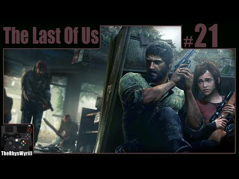 The Last Of Us Playthrough | Part 21