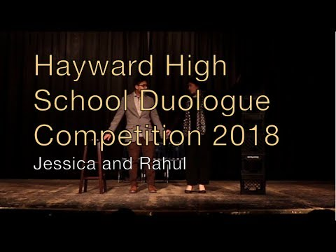 Hayward High School Duologue Competition 2018 - Jessica and Rahul