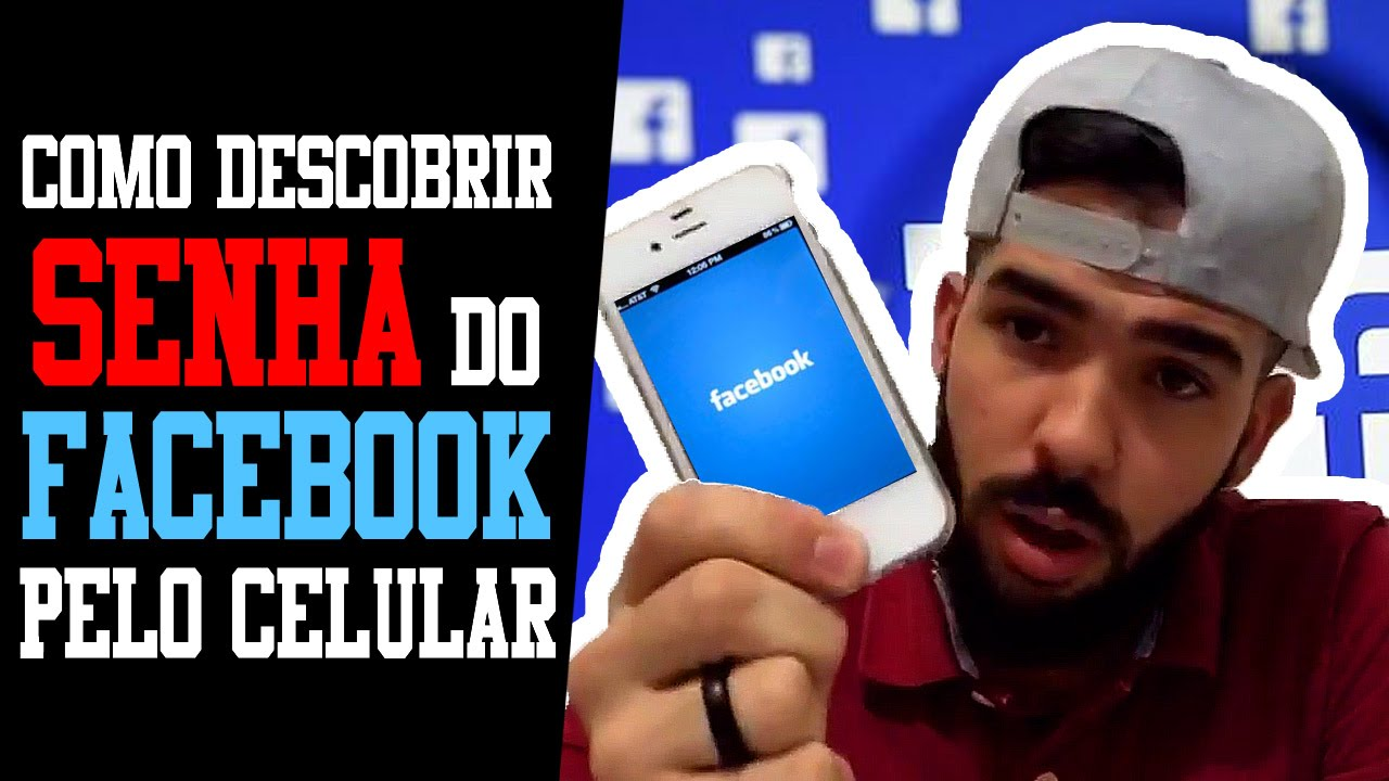 Como Descobrir Senha Do Facebook Pelo Celular Youtube