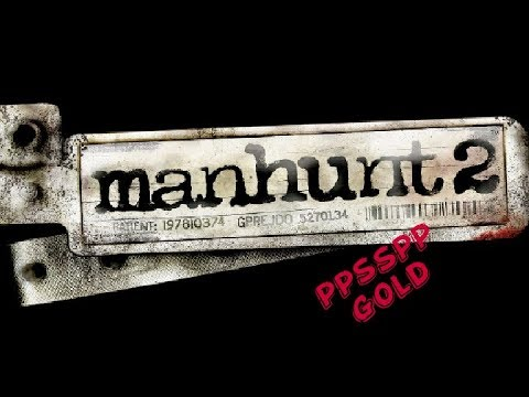 How To Download And Extract Manhunt 2 For Android