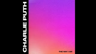 The Way I Am (Audio) - Charlie Puth Video