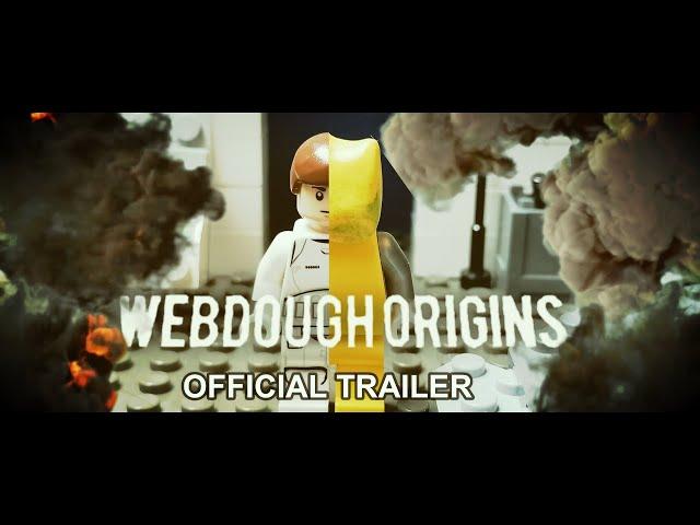 WEBDOUGH ORIGINS I Official Trailer