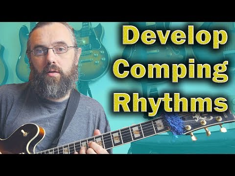 developing-basic-comping-rhythms---jazz-guitar-lesson