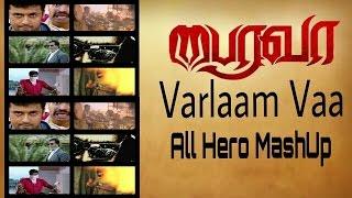 Varlaam Vaa Remix - All Hero Ultimate MashUp HD