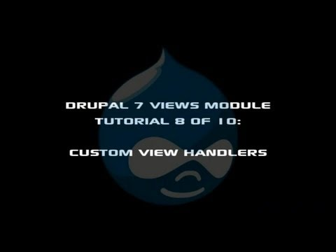 Drupal 7 Views Module Tutorial 8 of 10 - Views Custom Field Handlers