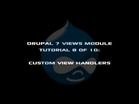 Drupal 7 Views Module Tutorial 8 of 10 - Views Custom Field Handlers